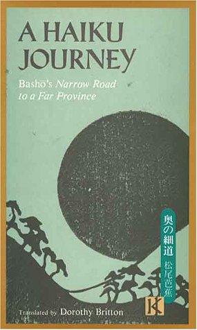 9780870114236: A Haiku Journey: Basho's Narrow Road to a Far Province