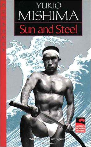 9780870114250: Sun & Steel (Japan's Modern Writers)