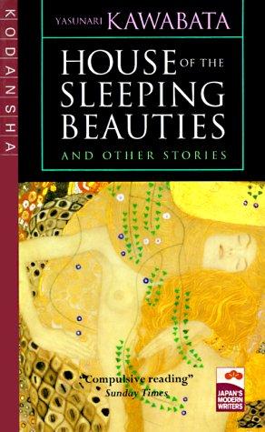 House of the Sleeping Beauties and Other: Yasunari Kawabata