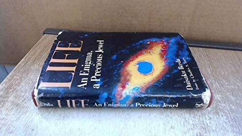 9780870114335: Life: An Enigma, a Precious Jewel