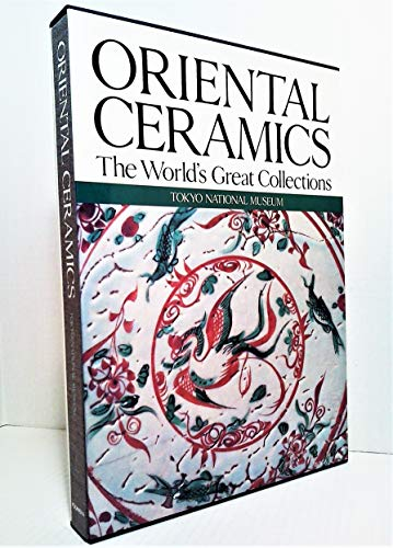 9780870114403: Oriental Ceramics: The World's Great Collections. Volume 1, Tokyo National Museum.