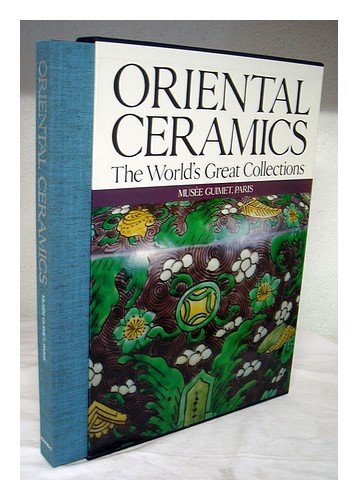 9780870114465: Oriental Ceramics, Vol. 7: The World's Great Collections - Musée Guimet, Paris