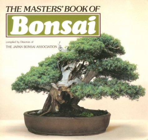The Master's Book of Bonsai: Directors of the