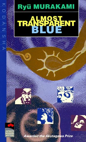 9780870114694: Almost Transparent Blue (Japan's Modern Writers)