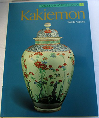 Kakiemon. Famous Ceramics of Japan 5