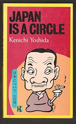 9780870114939: Japan Is a Circle