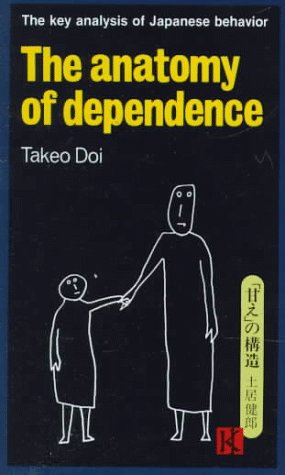 9780870114946: The Anatomy of Dependence