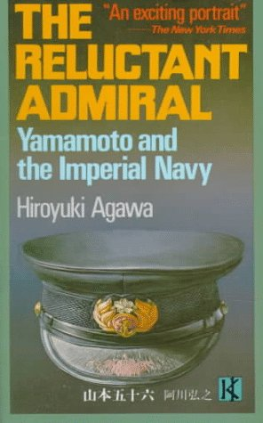 The Reluctant Admiral: Agawa, Hiroyuki, Translated By Bester, John