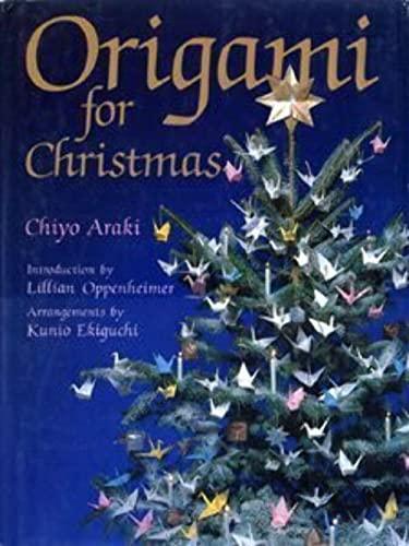 Origami for Christmas: Araki, Chiyo