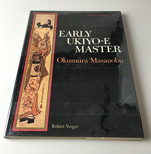 9780870115875: Early Ukiyo-e Master: Okumura Masanobu (Great Japanese art)