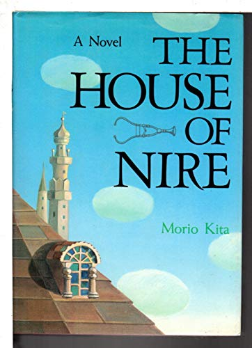 House of Nire: Morio Kita