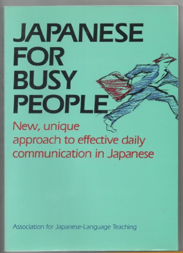 9780870115998: Japanese for Busy People: 1