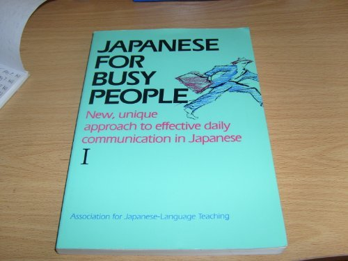 9780870115998: Japanese for Busy People