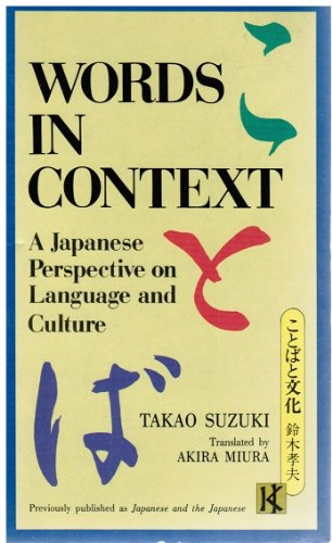 9780870116421: Words in Context: A Japanese Perspective on Language and Culture