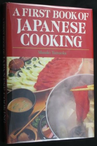 A First Book of Japanese Cooking: Family: Masako Yamaoka