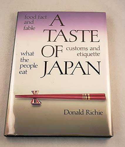 9780870116759: A Taste of Japan: Food Fact and Fable, What the People Eat, Customs and Etiquette