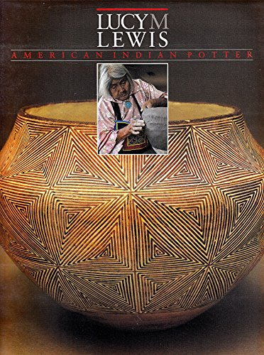 Lucy M. Lewis: American Indian Potter [signed]