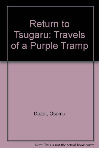 9780870116865: Return to Tsugaru: Travels of a Purple Tramp