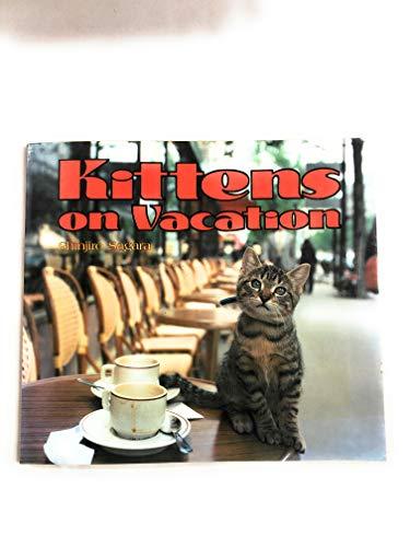 9780870116964: Kittens on Vacation