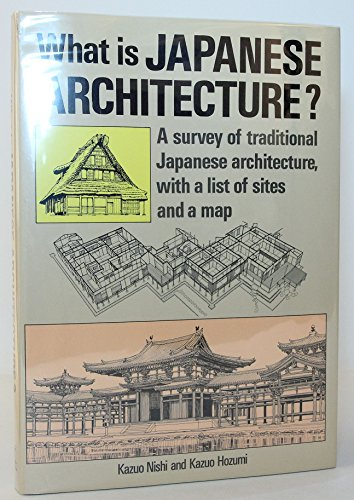 9780870117114: What Is Japanese Architecture? (English and Japanese Edition)
