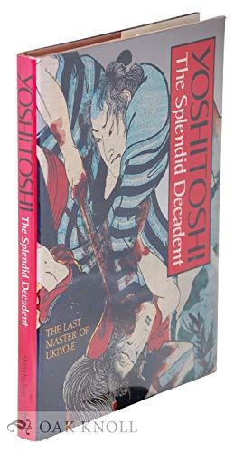 Yoshitoshi: The Splendid Decadent.: SEGI, Shinichi.