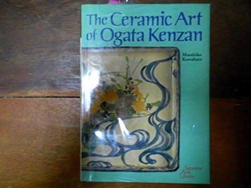9780870117176: The Ceramic Art of Ogata Kenzan (Japanese Arts Library)