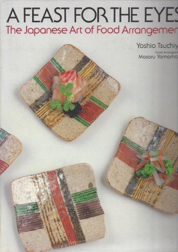 A Feast for the Eyes: Tsuchiya, Yoshio