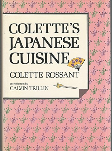 9780870117282: Colette's Japanese Cuisine