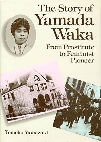 9780870117336: Story of Yamada Waka: From Prostitute to Feminist Pioneer (English and Japanese Edition)