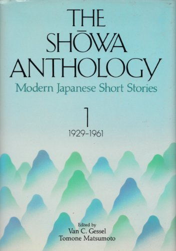 The Showa Anthology: Modern Japanese Short Stories