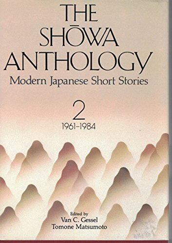 9780870117473: 002: The Showa Anthology: Modern Japanese Short Stories, 1961-1984 (Vol. 2)