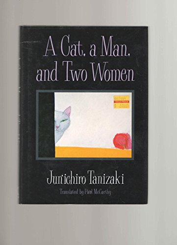 9780870117558: A Cat, a Man, and Two Women: Stories