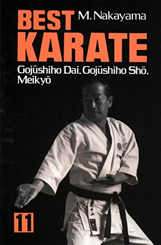 9780870117589: Best Karate, Vol.11: Gojushiho Dai, Gojushiho Sho, Meikyo (Best Karate Series)
