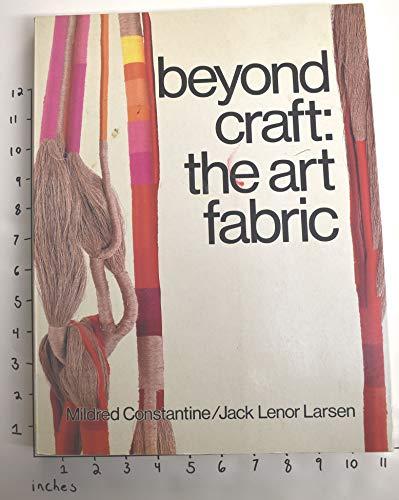 9780870117602: Beyond Craft: Art Fabric