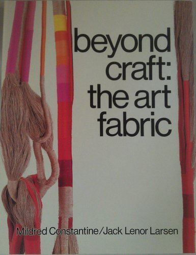 9780870117602: Beyond Craft: The Art Fabric
