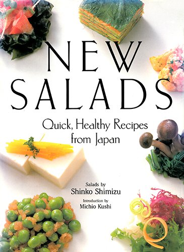9780870117824: New Salads: Quick, Healthy Recipes from Japan