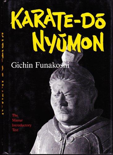 Karate-Do Nyumon: The Master Introductory Text: Akoshi, Gichin