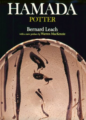 Hamada Potter: Leach, Bernard;Hamada, Shoji