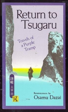 9780870118418: Return to Tsugaru: Travels of a Purple Tramp