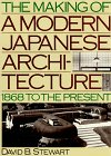 9780870118449: The Making of a Modern Japanese Architecture: 1868 To the Present