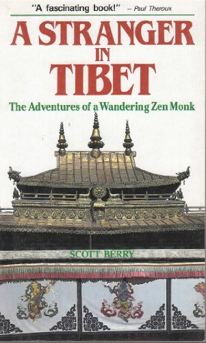 9780870118586: A Stranger in Tibet: The Adventures of a Wandering Zen Monk