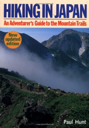 9780870118937: Hiking in Japan: An Adventurer's Guide to the Mountain Trails