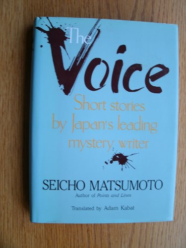 9780870118951: The Voice and Other Stories: Short Stories by Japan's Leading Mystery Writer