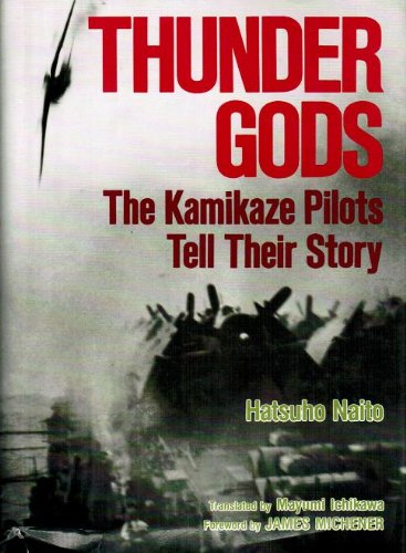 9780870119095: Thunder Gods: The Kamikaze Pilots Tell Their Story (English and Japanese Edition)