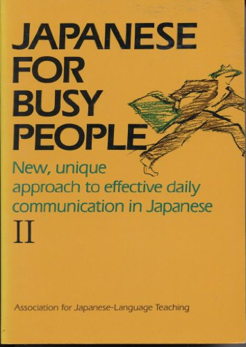 9780870119194: Japanese for Busy People: Intermediate Level