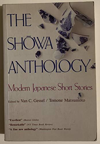 The Showa Anthology: Modern Japanese Short Stories: Van C. Gessel,