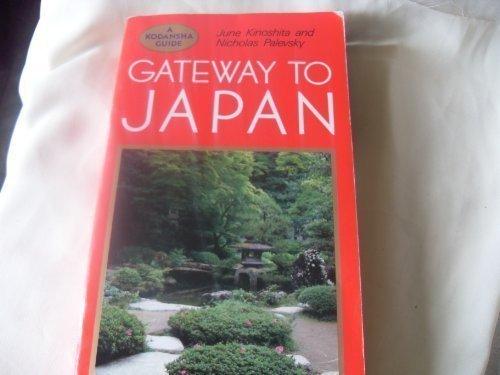 9780870119316: Gateway to Japan (A Kodansha guide)