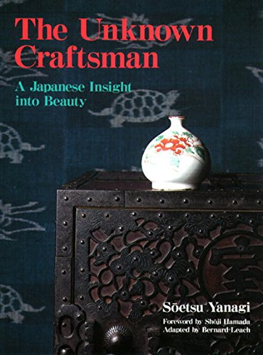 9780870119484: The Unknown Craftsman: A Japanese Insight into Beauty