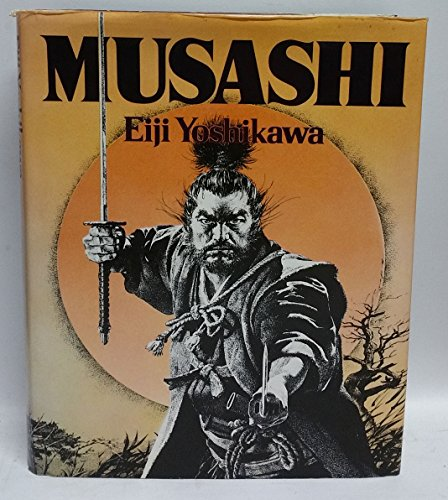9780870119668: Musashi: An Epic Novel of the Samurai Era