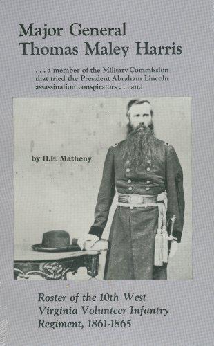 Major General Thomas Maley Harris: Matheny, H. E.